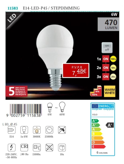 Lâmpadas LED - Lámpada LED E14-LED-P45 / STEPDIMMING 6W